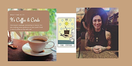 Coffee Cards & Clairvoyant Reading tickets