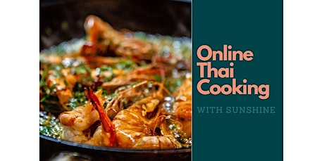 Online Thai Cooking Class: Pad Kea Mao Shrimp (06-27-2020 starts at 12:00 PM) tickets