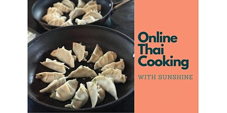 Online Thai Cooking Class:  Potsticker (Gyoza) (07-23-2020 starts at 12:00 PM) tickets