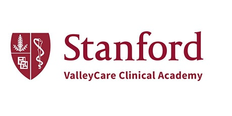 Stanford Healthcare ValleyCare Clinical Academy tickets