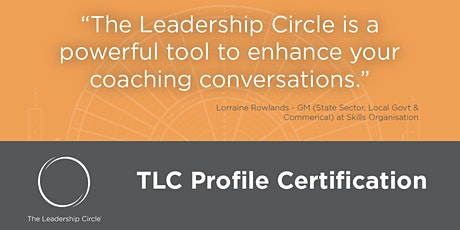 The Leadership Circle Profile Certification NZ - October 2020 tickets