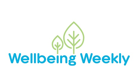 Wellbeing Weekly tickets