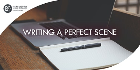Beginner's Guide to: Writing a Perfect Scene ONLINE tickets