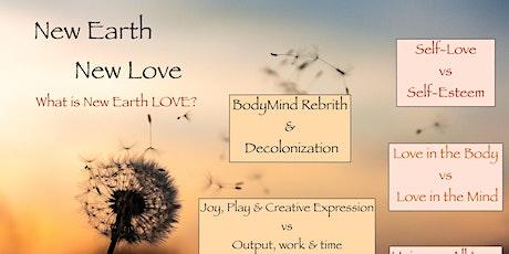 New Earth, New Love: Loving my Body tickets