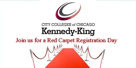 Kennedy-King College Virtual Red Carpet Registration Day tickets