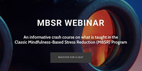 MBSR Webinar: All You Need to Know About Mindfulness tickets