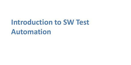Introduction To Software Test Automation 1 Day Virtual Live Training in San Jose, CA tickets
