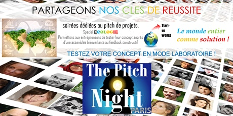 "Pitch Night Paris spécial "" Ecologie"" billets"