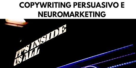 Copywriting persuasivo e neuromarketing per i social biglietti