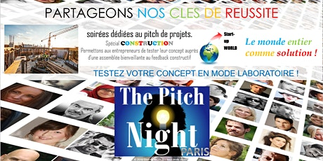 "Pitch Night Paris spécial ""Construction"" billets"