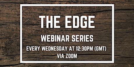 The Edge - Webinar Series tickets