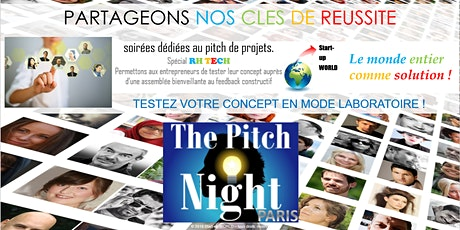 "Pitch Night Paris spécial ""RH Tech"" billets"