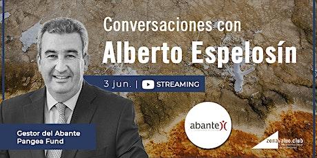 STREAMING: CONVERSACIONES CON ALBERTO ESPESOLÍN entradas