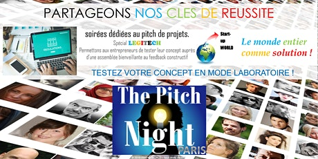"Pitch Night Paris spécial ""LEGITECH"" billets"
