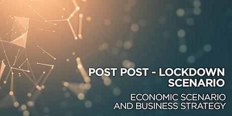 New reality post lockdown: economic scenario and business strategy biglietti