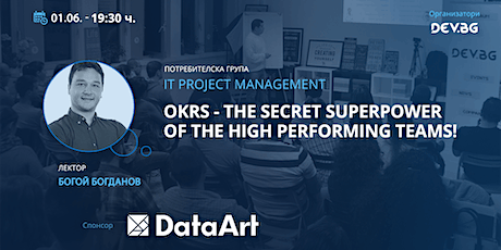 Webinar: IT PM: OKRs - the Secret Superpower of the High Performing Teams! tickets