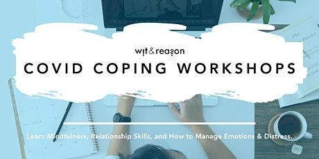 COVID Coping Workshops - New Topic Each Day tickets