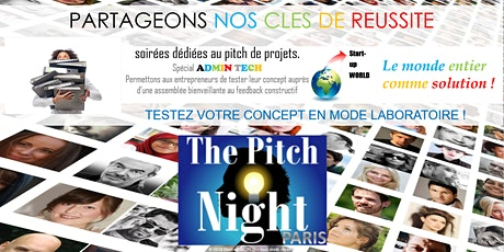 "Pitch Night Paris spécial ""Admintech"" billets"