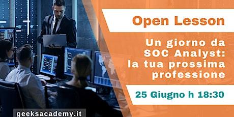 Open Lesson @ RM - Un giorno da SOC analyst - la tua prossima professione biglietti