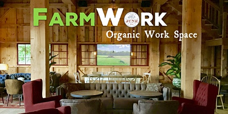 FarmWork.  Organic work space. tickets