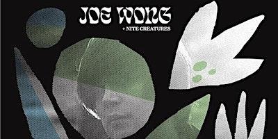 Joe Wong + Nite Creatures