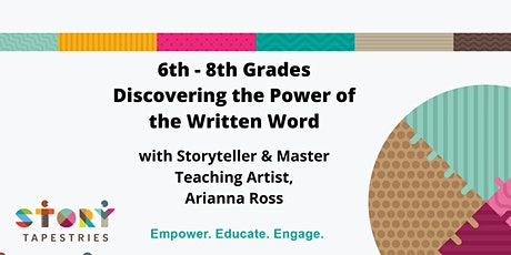 6th - 8th Grades: Discovering the Power of the Written Word tickets