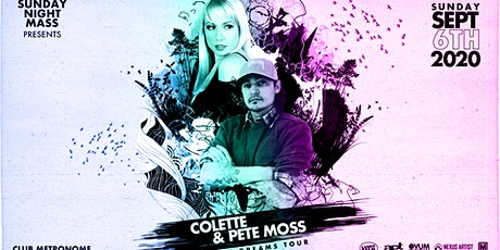 Sunday Night Mass: Colette w/ Pete Moss, Craig Mitchell, Komoro tickets