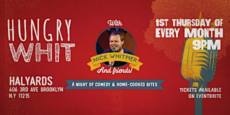 Hungry Whit: Comedy & Home-Cooked Bites July Edition tickets
