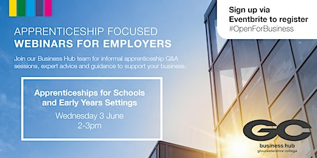 Open for Business: Apprenticeships for Schools & Early Years Webinar tickets