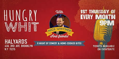 Hungry Whit: Comedy & Home-Cooked Bites August Edition tickets