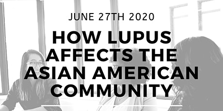 Lupus in Minorities: How Lupus Affects The Asian American Community tickets