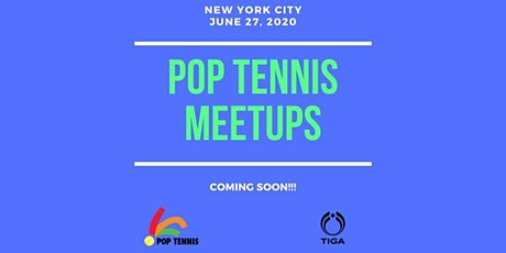 Join New York POP Tennis Meetups Mailing List tickets