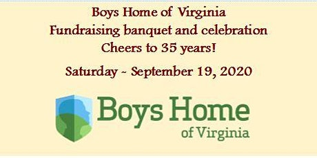 Boys Home of Virginia Fundraising Banquet - Cheers to 35 Years! tickets