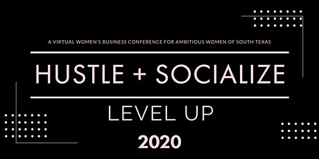 Hustle + Socialize 2020 - Virtual Conference tickets