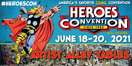 HEROES CONVENTION 2021 :: ARTIST ALLEY TABLE tickets