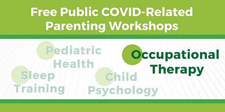 COVID-Related Workshops for NYC Parents: Occupational Therapy for Children tickets