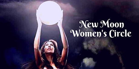 New Moon Women's Circle & Meditation  tickets