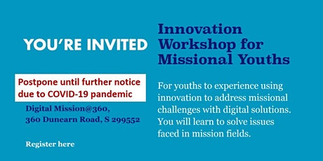 Innovation Workshop for Missional Youths (Postpone until further notice) tickets