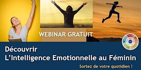 WEBINAR GRATUIT : Découvrir l'Intelligence Emotionnelle au Féminin billets