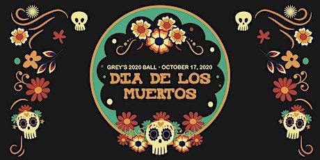 Grey's 2020 Ball - Dia De Los Muertos tickets