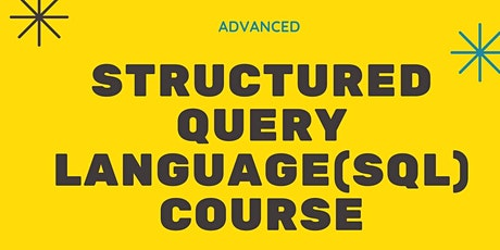 Advanced Structured Query Language course tickets