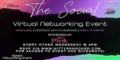 The Social | Virtual Networking Event Sponsored by Luster's Pink tickets