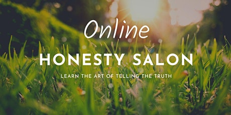 Online Honesty Salon tickets