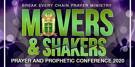 3rd Annual MOVERS and SHAKERS Prayer Conference 2020 tickets