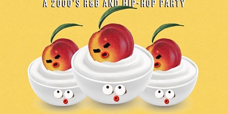 Peaches And Cream - A 2000s Hip Hop And R&B event tickets