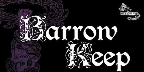 Barrow Keep Gathering of Friends: D&D BX or Sharp Swords & Sinister Spells tickets