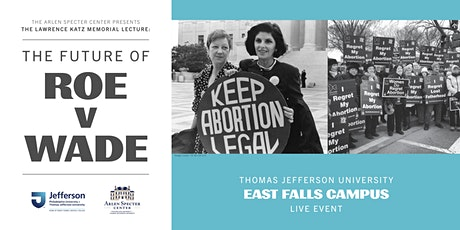 The Future of Roe v. Wade  -- (Live Event) tickets