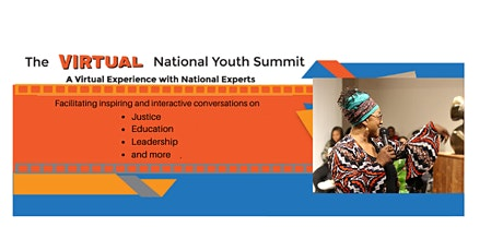 The Virtual National Youth Summit on Education, justice, and Leadership tickets