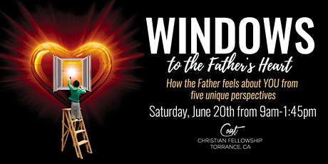 Windows to the Father's Heart June 20th 2020 tickets