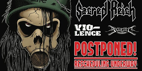 Sacred Reich + Vio-Lence - Auckland POSTPONED tickets